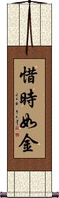 Time is as Precious as Gold Vertical Wall Scroll