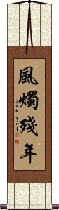 Not Long for this World Vertical Wall Scroll